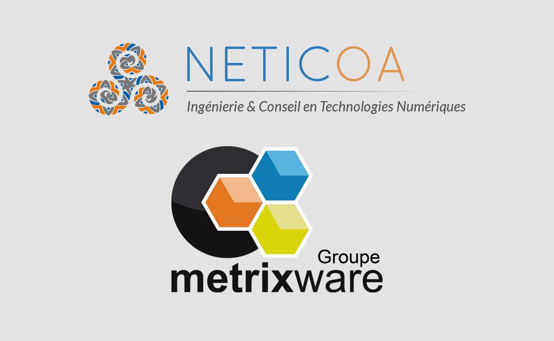 Metrixware annonce le rachat de la société NETICOA